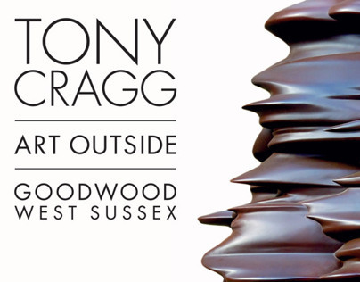 Cass Sculpture Foundation: 2012 Tony Cragg Advertising