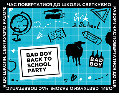 BAD BOY Back to school party