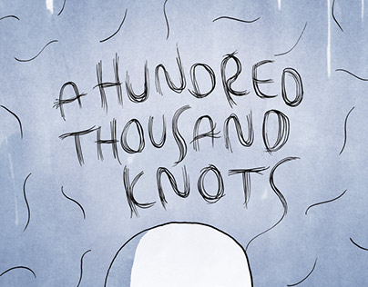 A Hundred Thousand Knots