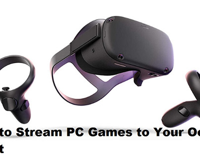 How to Stream PC Games to Your Oculus Quest