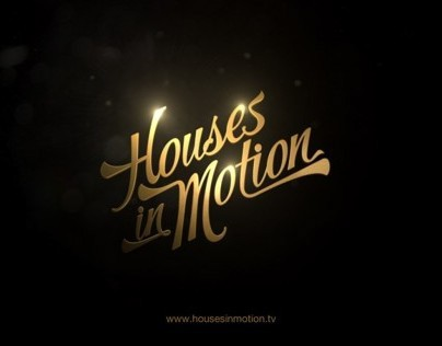 Houses in Motion - Reel 2012