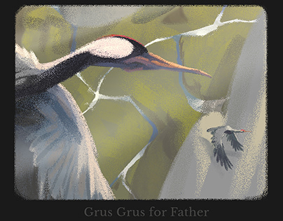 Grus Grus for Father's day