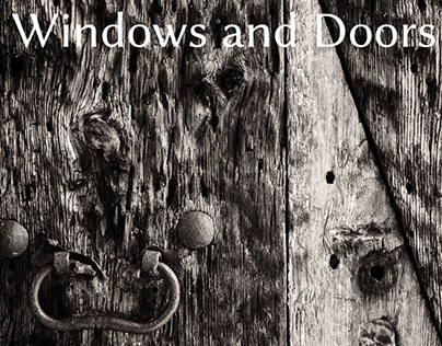 Windows and Doors (the monochrome project)