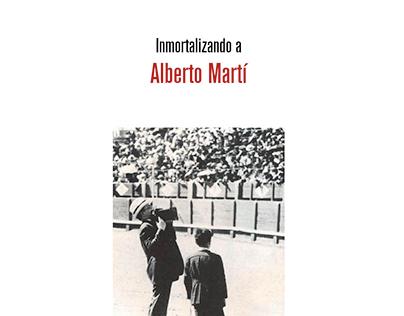 Inmortalizando a Alberto Martí