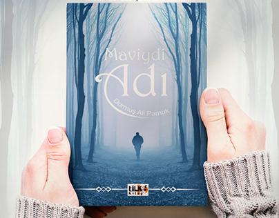 Maviydi Adı adlı kitap kapağı tasarımı