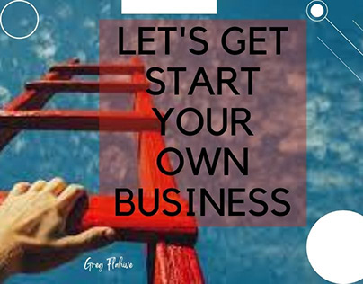 Let's Start Your Own Business With Interesting 6 Tips