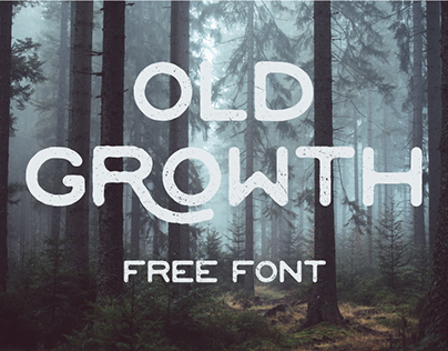 OLD GROWTH - FREE FONT