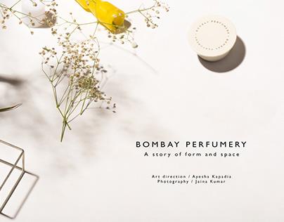 BOMBAY PERFUMERY / Form & Shape