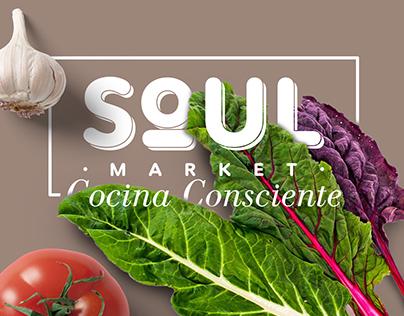 """SOUL MARKET """"Cocina Consciente"""""""