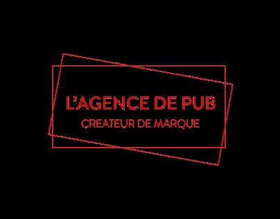 Brand ID & Design | L'Agence de PUB