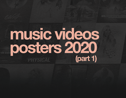MUSIC VIDEOS POSTERS 2020 (part 1)