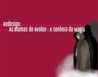 Redesign: As Brumas de Avalon - Senhora da Magia