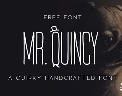 FREE FONT - Mr. Quincy - A Quirky Handcrafted Font