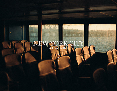 New York City / A Love Letter