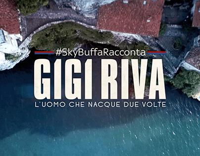 Sky Buffa Racconta Gigi Riva