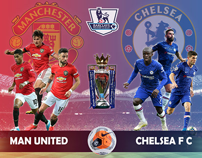 Manchester United VS Chelsea Football Match Poster