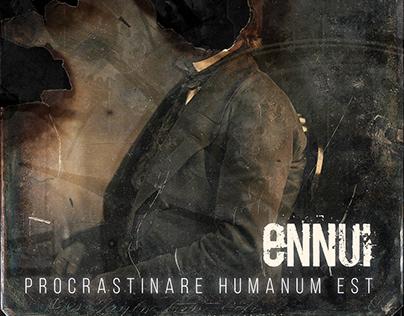 """Album Art - Ennui """"Procrastinare Humanum Est"""""""