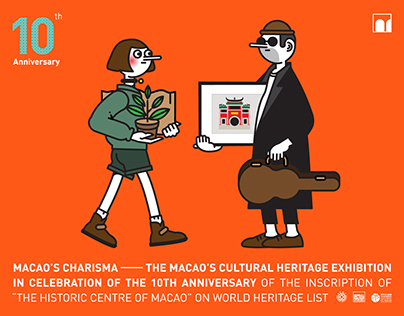 THE MACAO'S CULTURAL HERITAGE EXHIBITION IN CELEBRATION