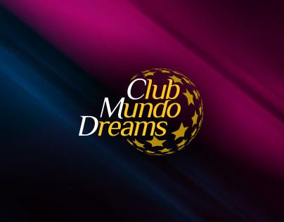 Club Mundo Dreams