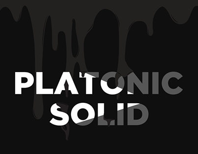 - PLATONIC SOLID -
