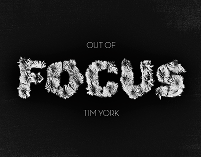Tim York: Out of Focus
