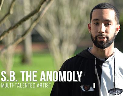 S.B. The Anomoly
