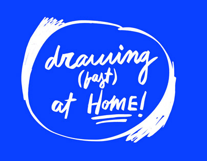 Drawing (fast) at home