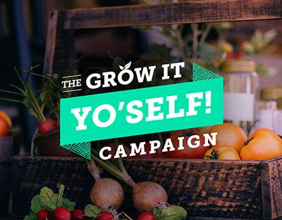 Grow It Yo'Self!