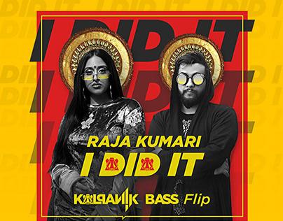 I Did It (Kalpanik Bass Flip) | Artwork