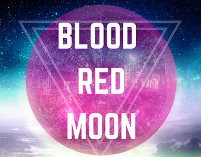 BLOOD RED MOON - Photoillustration and poster design