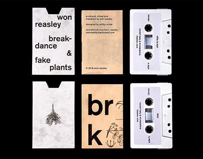 breakdance & fake plants – tape