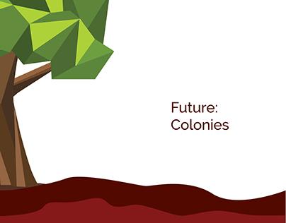 Future: Colony