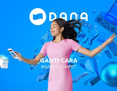 DANA launching campaign #GantiDompet