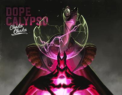Dope Calypso - Chaka Chaka