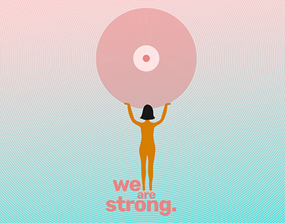 We are strong - Día Mundial Contra el Cáncer de Mama