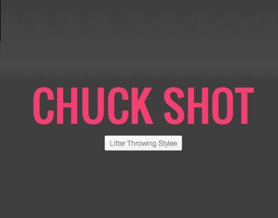 Chuck Shot