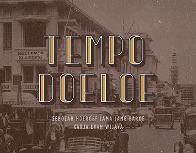 Tempo Doeloe Typeface