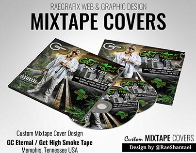 Mixtape Cover - GC Eternal / Get High Smoke Tape