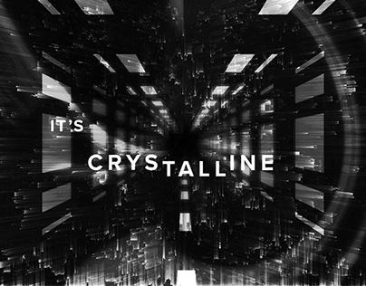 Crystalline Music Video