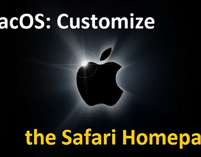 macOS: Customize the Safari Homepage
