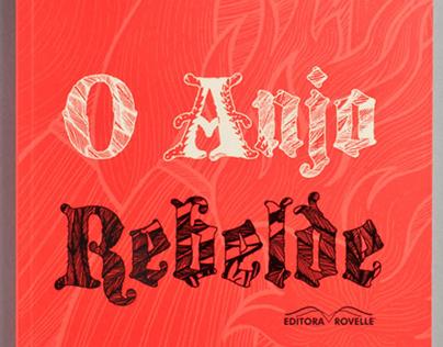 O Anjo Rebelde - book design