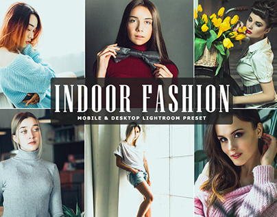 Free Indoor Fashion Mobile & Desktop Lightroom Preset