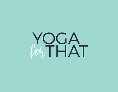 Yoga For That - Branding + Squarespace Website