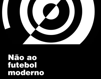 Não ao futebol moderno