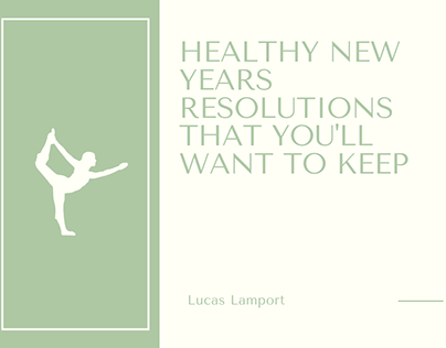 Healthy New Year's Resolutions That You'll Want to Keep