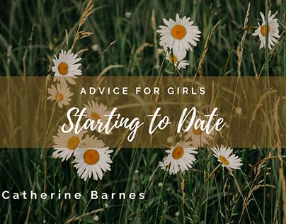 Advise Fir Girls Starting to Date