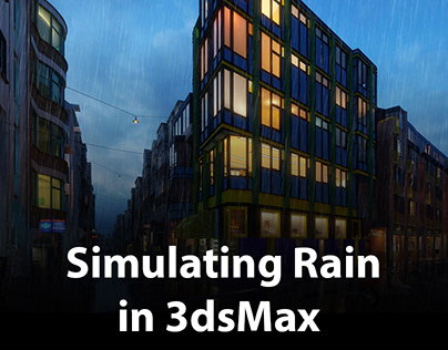 How to create Rain effect in 3dsMax | tyFlow Tips&Trick