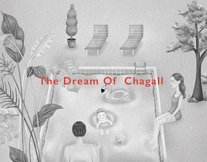 The Dream Of Chagall