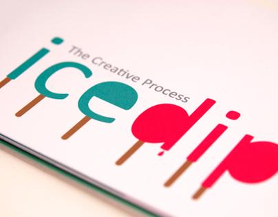 ICE DIP The Creative Process (Book Concept)