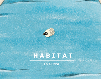 Habitat - The Five Senses | Sound Design